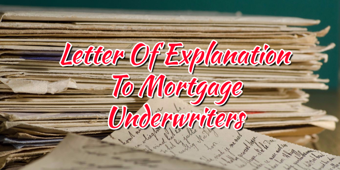 Of Explanation To Mortgage Underwriters