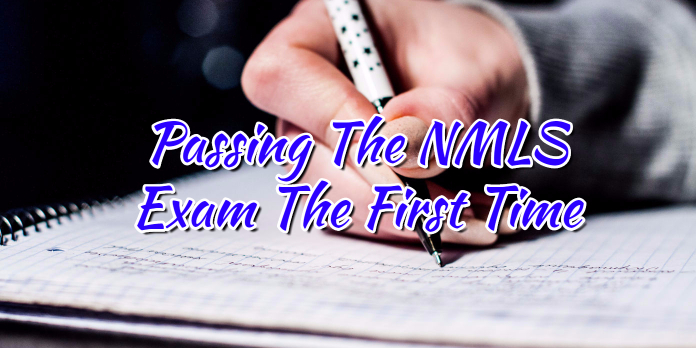 Passing The NMLS Exam The First Time