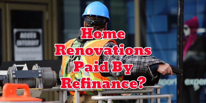 Home Renovations Paid By Refinance-