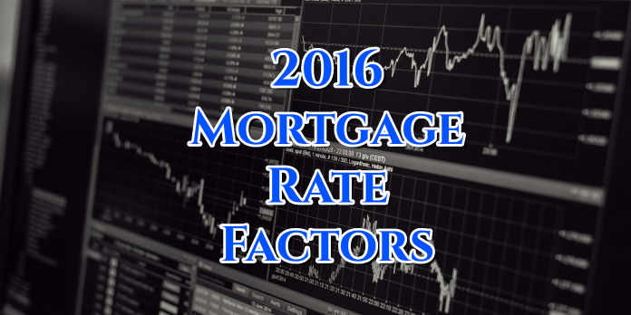 2016 Mortgage Rate Factors