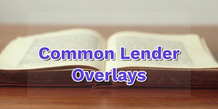 Common Lender Overlays