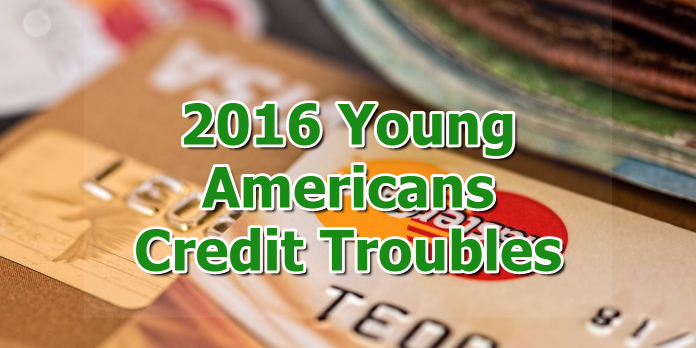 2016 Young Americans Credit Troubles