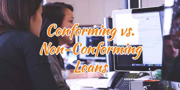 Conforming vs. Non-Conforming Loans