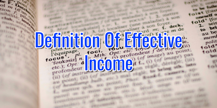 Effective Income