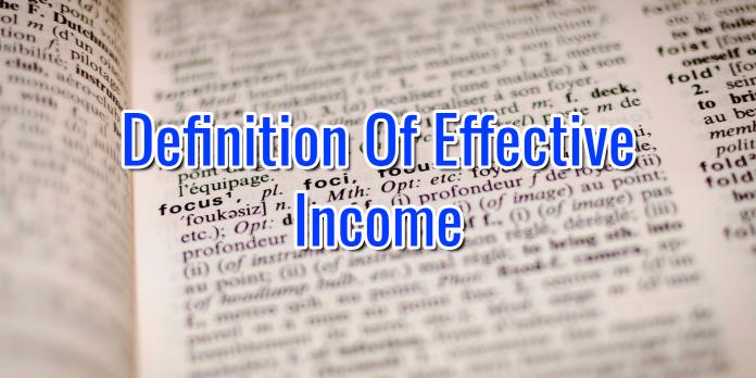 Effective Income