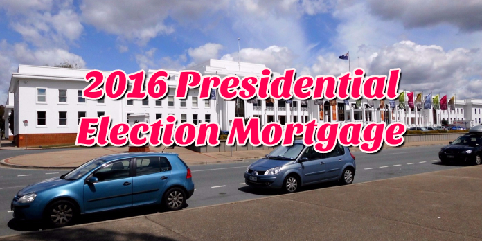 2016 Presidential Election Mortgage