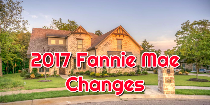 2017 Fannie Mae Changes