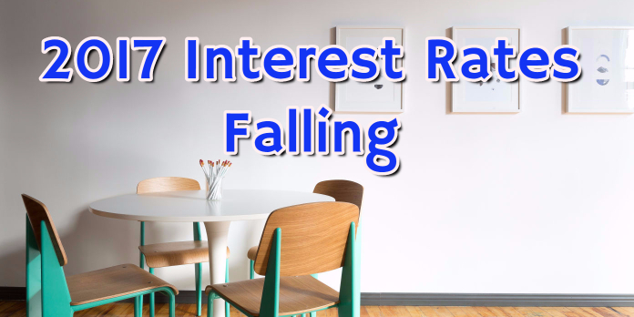 2017 Interest Rates Falling