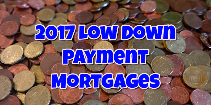 2017 Low Down Payment Mortgages