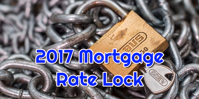 2017 Mortgage Rate Lock