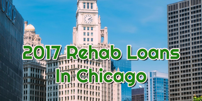 2017 Rehab Loans In Chicago