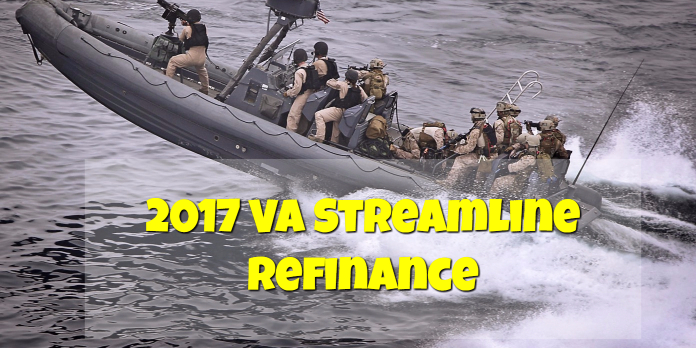 2017 VA Streamline Refinance