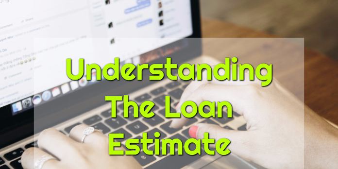 Understanding The Loan Estimate