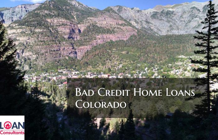 Bad Credit Home Loans in Colorado