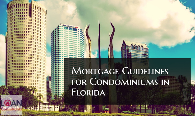 Mortgage Guidelines for Condominiums in Florida