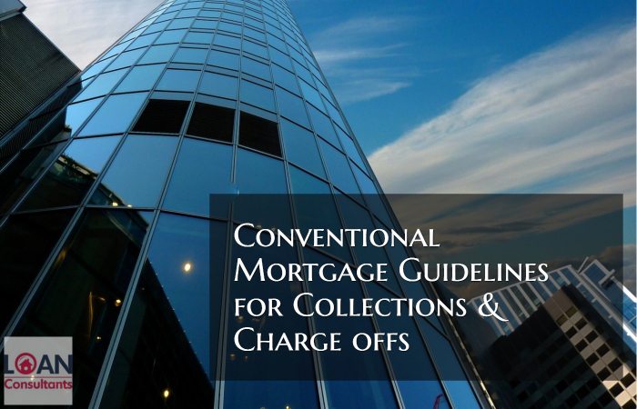 Conventional Mortgage Guidelines for Collections