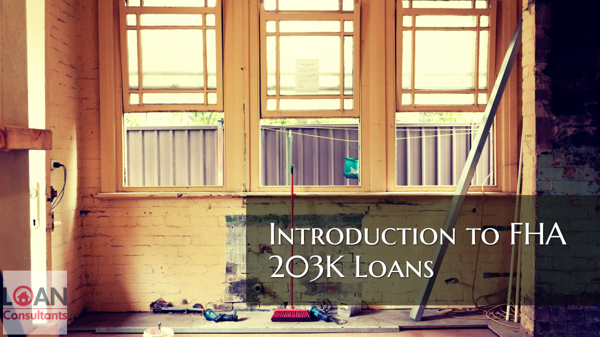 Introduction to FHA 203K Loans