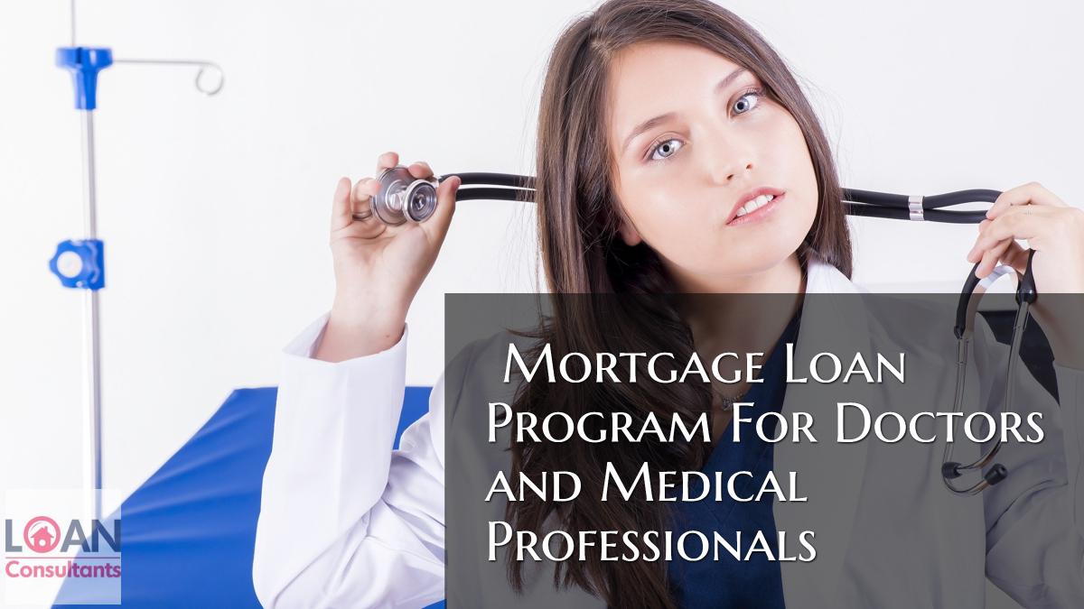 Mortgage Loan Program For Doctors