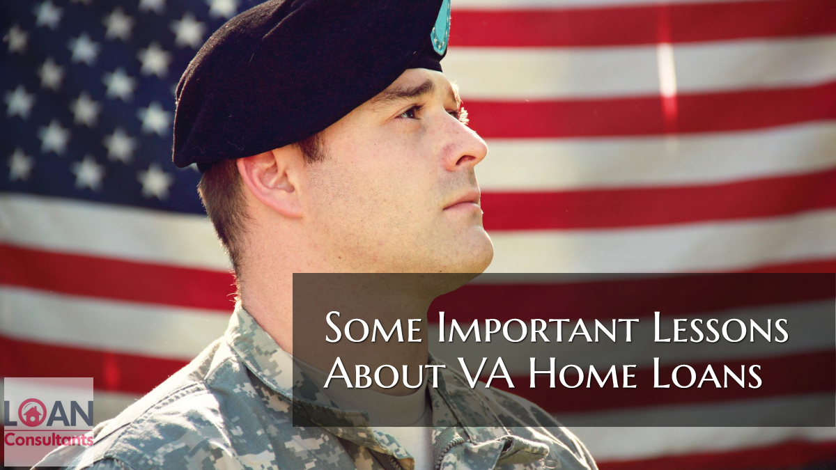 Some Important Lessons About VA Home Loans